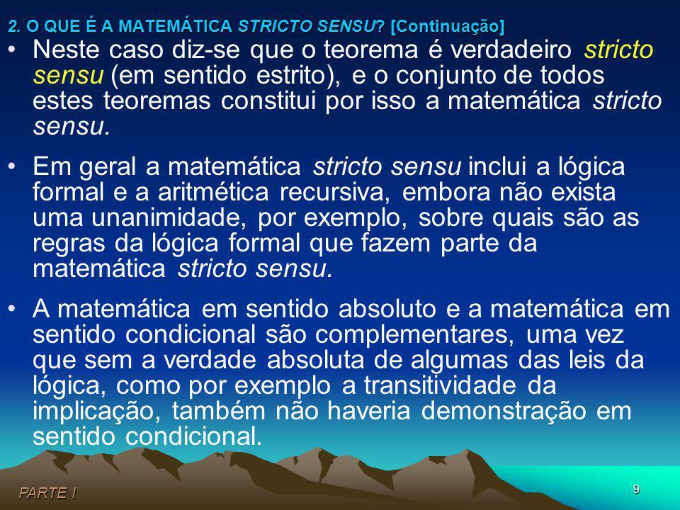 2. O QUE É A MATEMÁTICA STRICTO SENSU [Continuação]